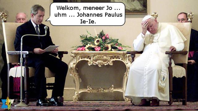 Het was paus Johannes Paulus II niet ontgaan dat Bush wat moeite had met voorlezen.