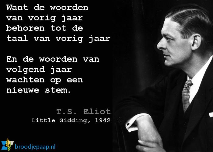 T.S. Eliot (26 september 1888 – 4 januari 1965) over het nieuwe jaar.