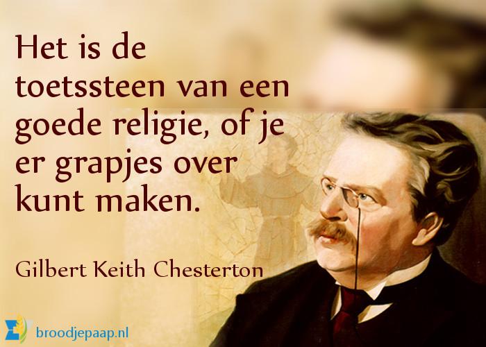 G.K. Chesterton (29 mei 1874 — 14 juli 1936) over humor en religie.