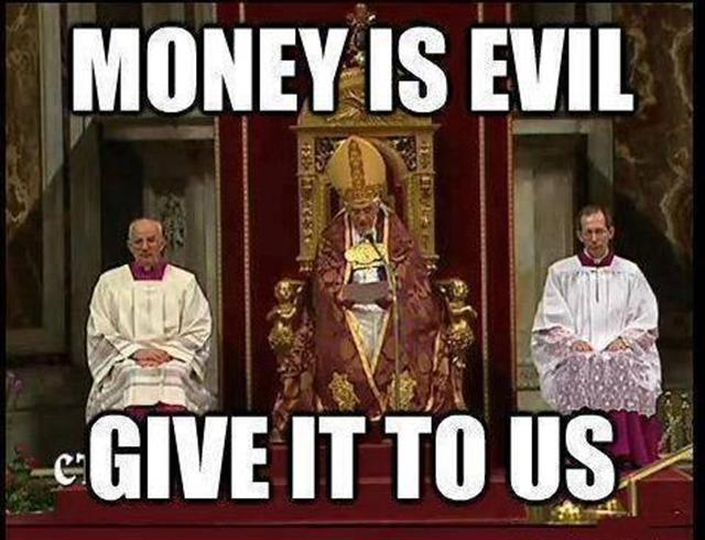 Money is evil?