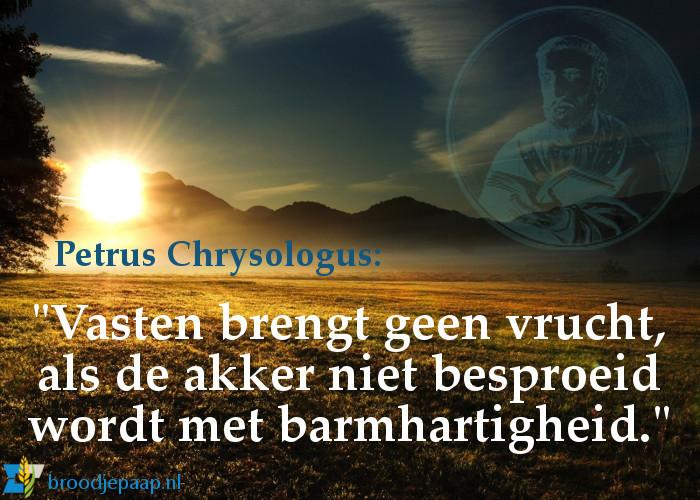 De heilige Petrus Chrysologus over vasten.