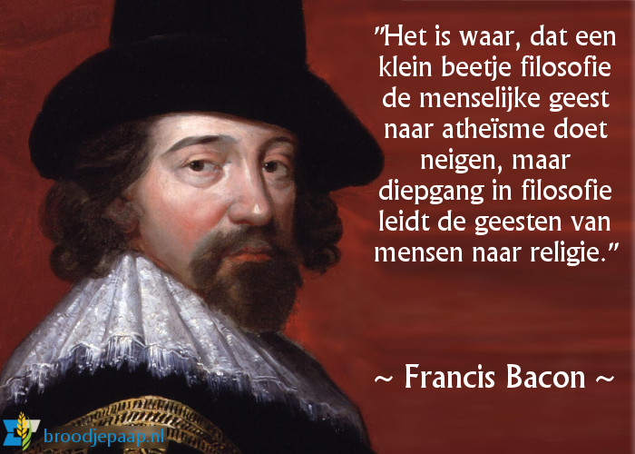 Francis Bacon (22 januari 1561 – 9 april 1626) over atheïsme.