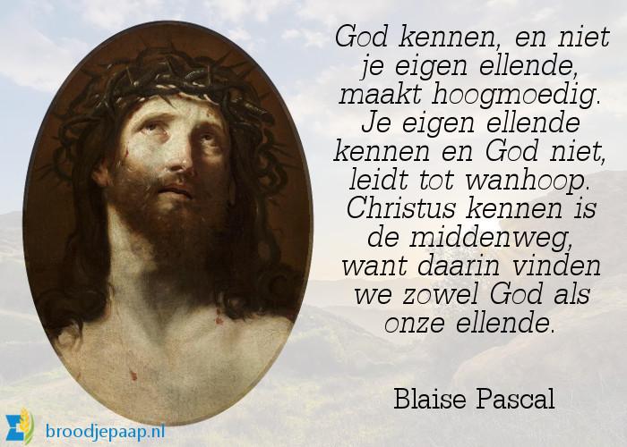 Wijze woorden van Blaise Pascal (19 juni 1623 – 19 augustus 1662).