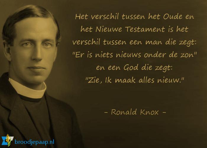 Ronald Knox over het Oude en het Nieuwe Testament.