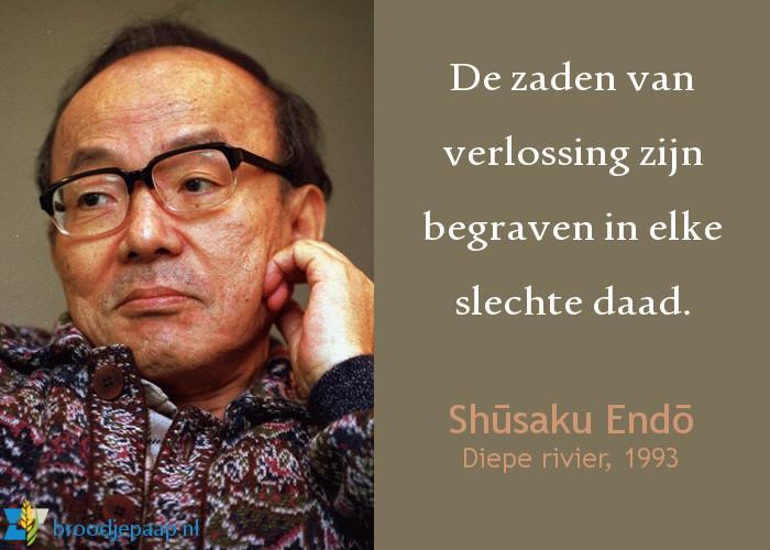 Shūsaku Endō (27 maart 1923 - 29 september 1996) over slechte daden en verlossing.