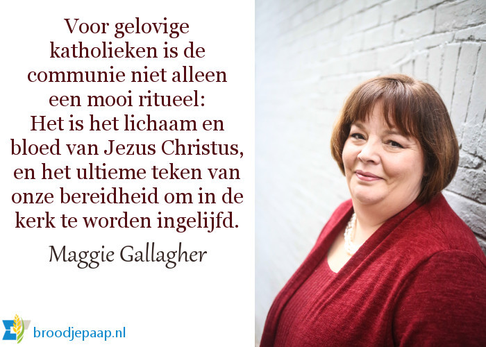 Maggie Gallagher over de communie.
