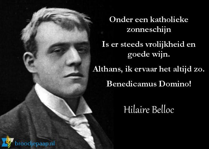 Hilaire Belloc over het katholieke leven.