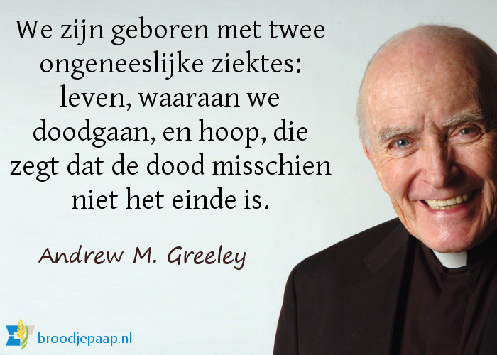 Andrew M. Greeley over leven en dood.