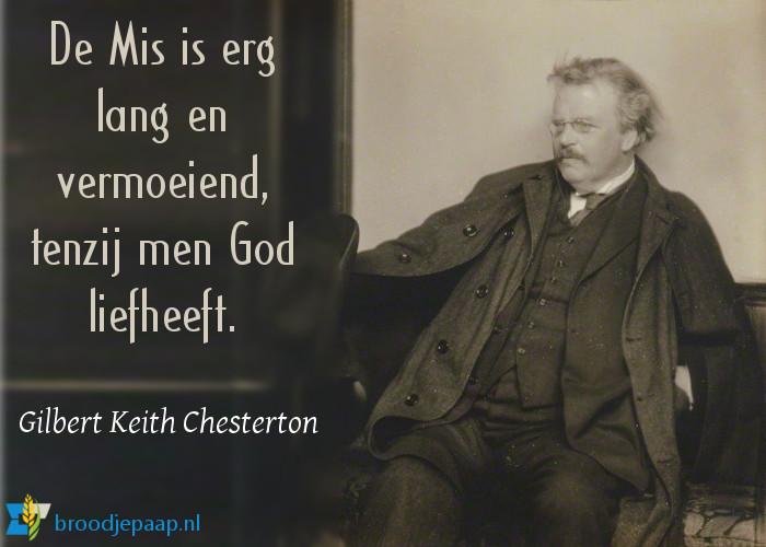Gilbert Keith Chesterton over de Heilige Mis.