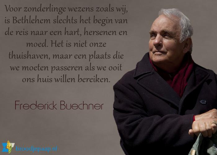 Schrijver en theoloog Frederick Buechner over de plaats van Bethlehem op onze reis.