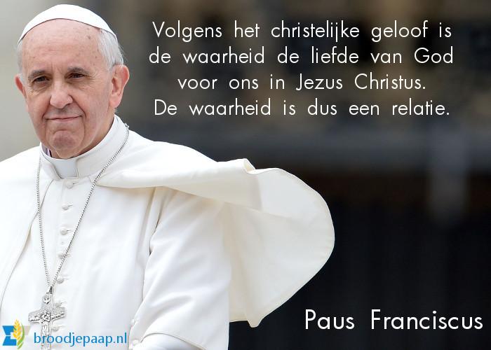 Paus Franciscus over de waarheid.