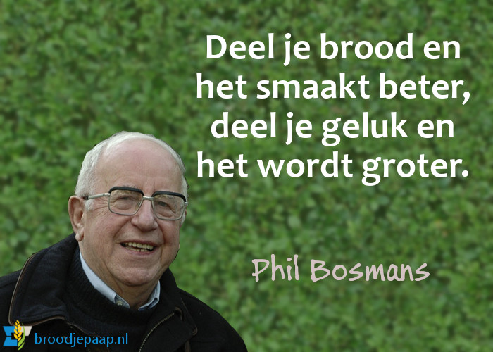 Phil Bosmans (1 juli 1922 – 17 januari 2012) over delen.