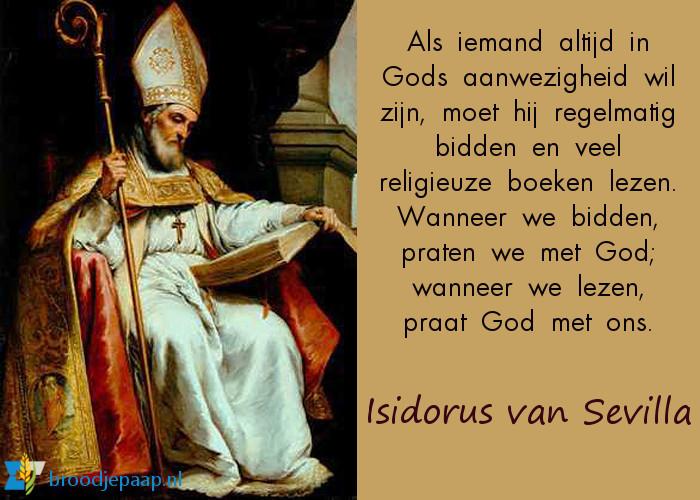 De heilige Isidorus van Sevilla over bidden en lezen.