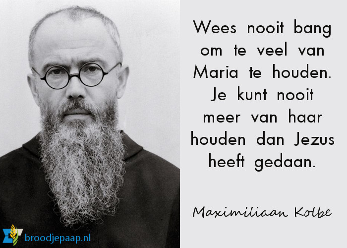 De heilige Maximiliaan Kolbe over Maria.