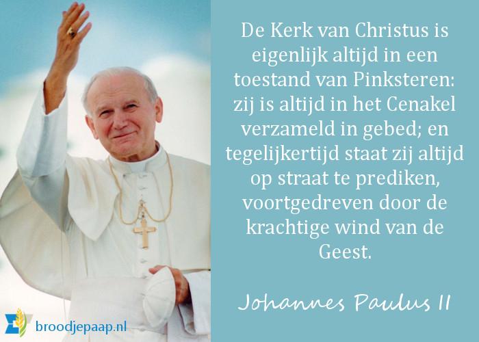 De heilige paus Johannes Paulus II over Pinksteren.