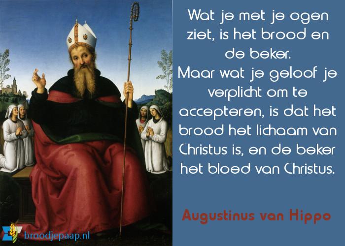 Augustinus van Hippo over het lichaam en bloed van Christus.