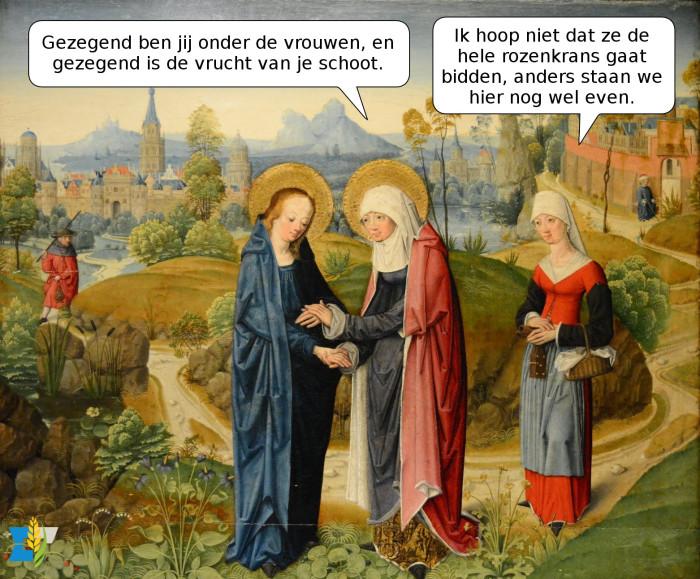 Elisabet was vast katholiek, want de Heer was nog niet geboren of ze deed al aan Mariaverering!